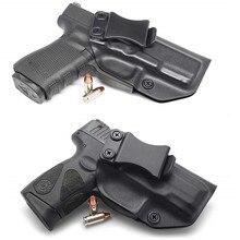 Concealment kydex IWB Holster Taurus G2C GLOCK G19  G19X  G23 G25 G32 G45 Gen 1 - Gen 5 Inside the Waistband Concealed Carry