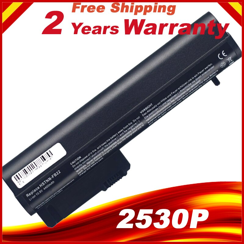 Batería de ordenador portátil para HP 2530P 2540P 2510P NC2400 NC2410 EH767AA HSTNN-DB22 HSTNN-DB65 HSTNN-FB21 HSTNN-FB22 HSTNN-Q15C RW556AA