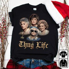 The Golden Girls Thug Life Shirt Funny