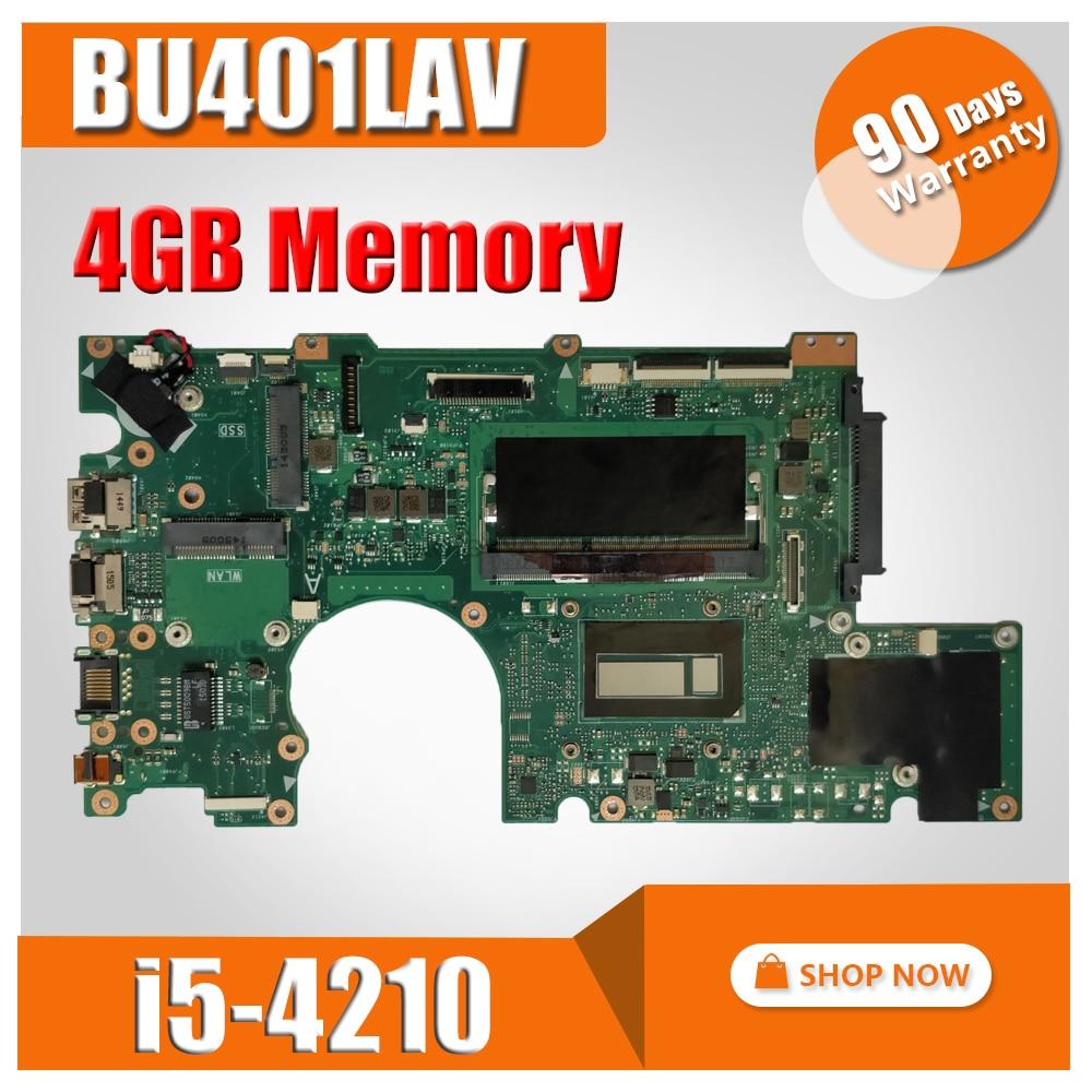 BU401LAV GM-I5-4210 4GB RAM placa base para For Asus BU401L BU401LA BU401LG Notebook portátil placa base
