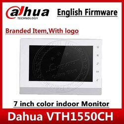 Dahua VTH1550CH Original Englisch version Video Intercom 7-zoll Indoor POE Touch Screen-Monitor mit logo benötigen VTH1510CH
