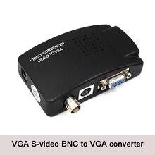 BNC в VGA видео конвертер s-видео вход в ПК VGA выход адаптер цифровой коммутатор коробка для ПК ТВ камера DVD DVR