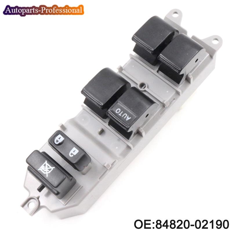 84820-02190 8482002190 Power Window Switch For Toyota Corolla Camry YARIS RAV 4 Front Left