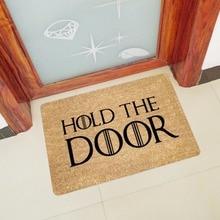 New Hold The Door Entrance Welcome Mats Rubber Funny Doormats Doormats Hallway Doorway Bathroom Rugs Floor Mats and Carpet