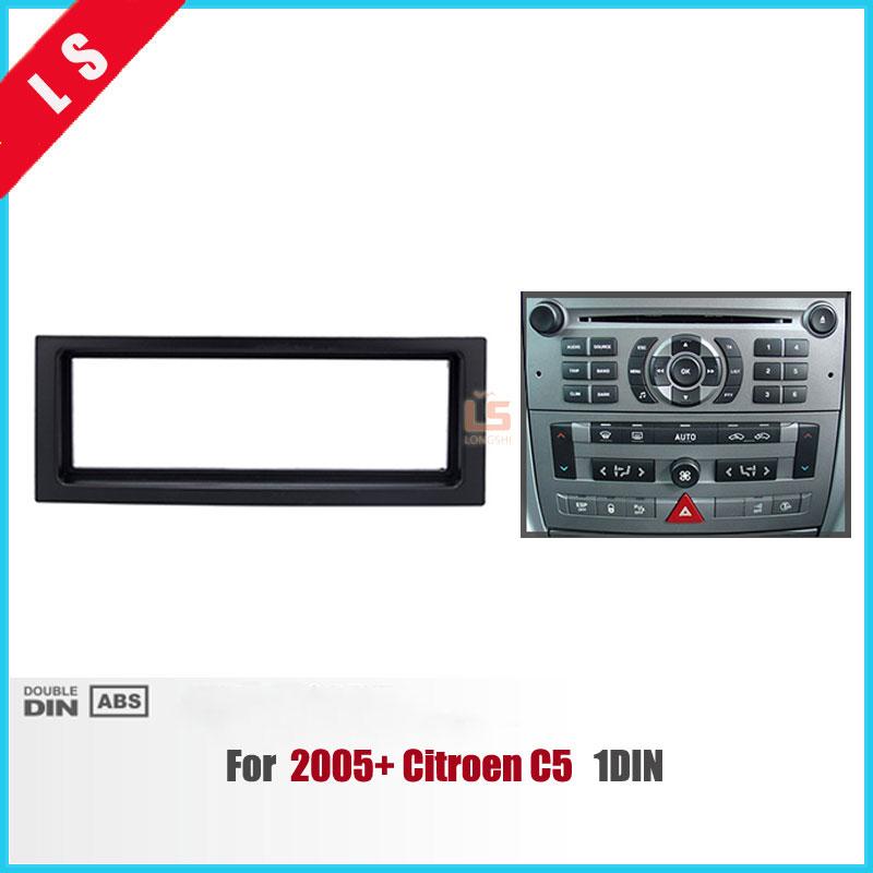 1Din Car Refitting Radio Fascia for 2005+ Citroen C5 Stereo Frame Panel Dash Mount Fitting Kit Installation One 1 DIN