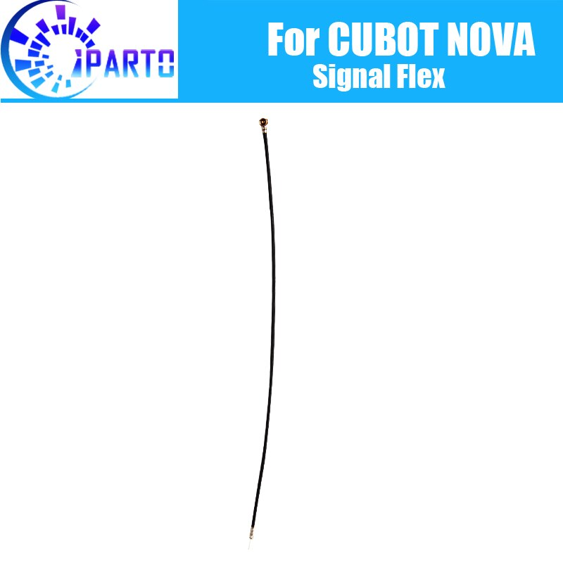 CUBOT NOVA Antenna signal wire 100% Original Repair signal flex cable Replacement Accessory For CUBOT NOVA