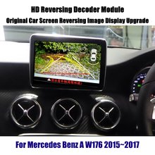 Car Screen Upgrade Display Update For Mercedes Benz A W176 2015 2016 2017 2018 Reverse Decoder Module Rear Parking Camera Image