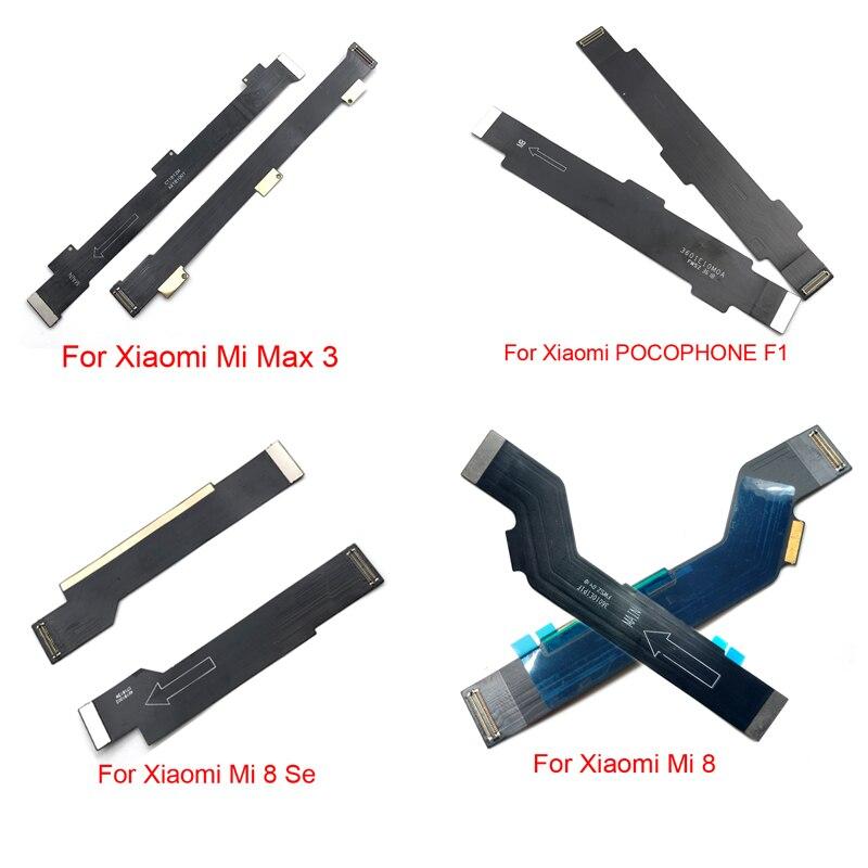 Main Board Motherboard Connect LCD Flex Cable Ribbon For Xiaomi Mi A1 5X A2 6X 6 Mix Max Max2 Max3 8 Se Lite Pocophone F1