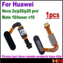 Home Button Für Huawei nova 2s p20 p20 pro mate 10 honor v10 Fingerprint Sensor Scanner Flex Kabel Touch ID sensor Home Button