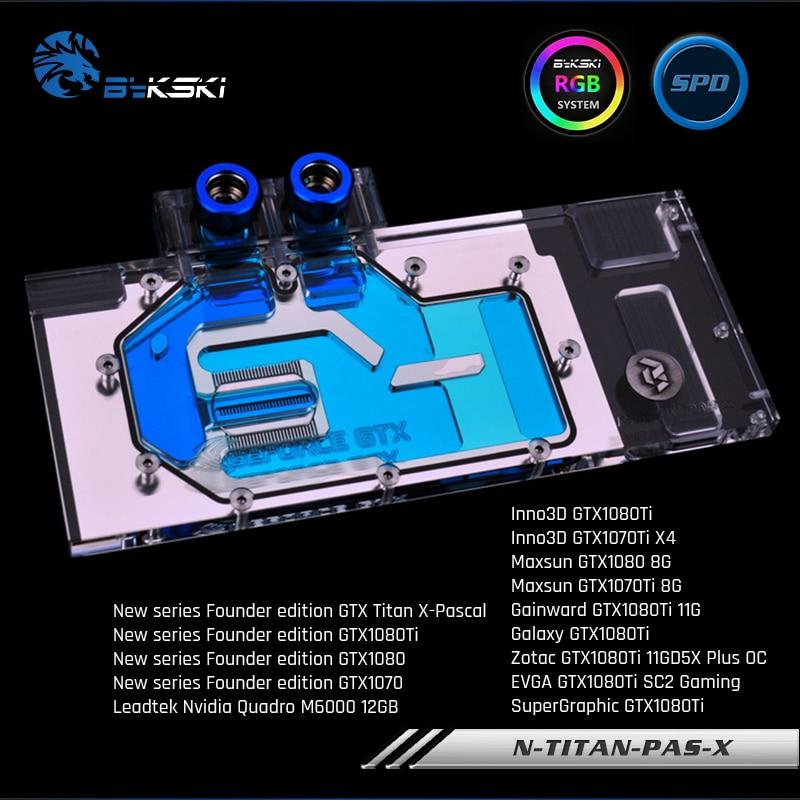 Bykski N-TITAN-PAS-X غطاء كامل بطاقة جرافيكس كتلة تبريد المياه ل NewFounder GTX Titan X-Pascal ، GTX1080Ti/1080/1070 ، M6000