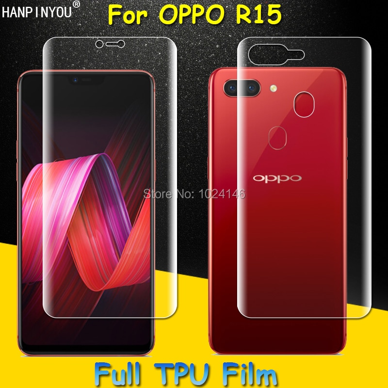 Front / Back Full Coverage Soft TPU Explosion-proof Film Screen Protector For OPPO R15 6.28