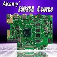 Akemy E403SA motherboard For Asus E403SA E403S mainboard work 100% Test original N3700 4 cores 2G RAM 64G SSD