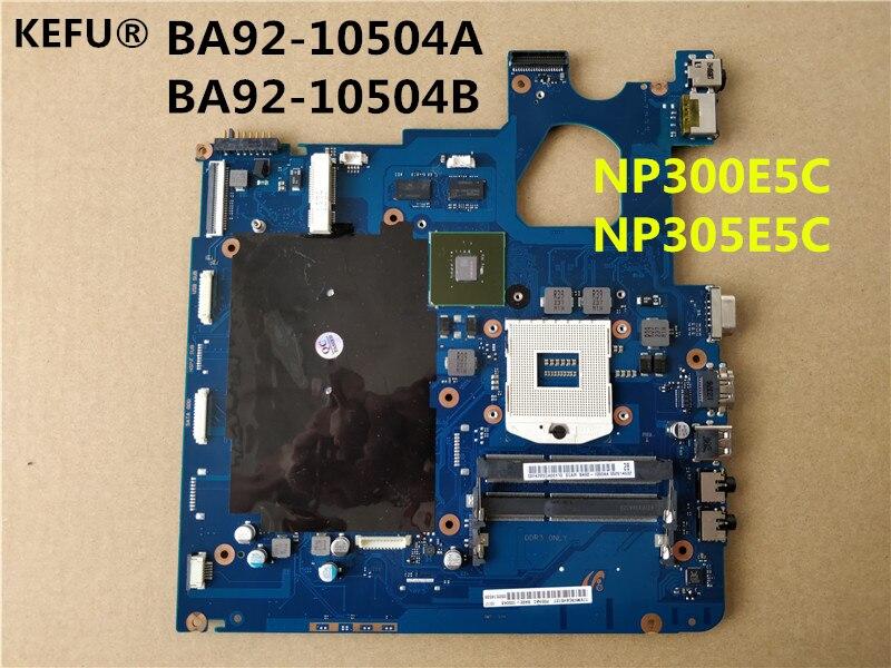 KEFU envío gratis para Samsung NP300E5C NP305E5C portátil BA92-10504A BA92-10504B BA41-01979A HM77 DDR3 placa base 100% prueba