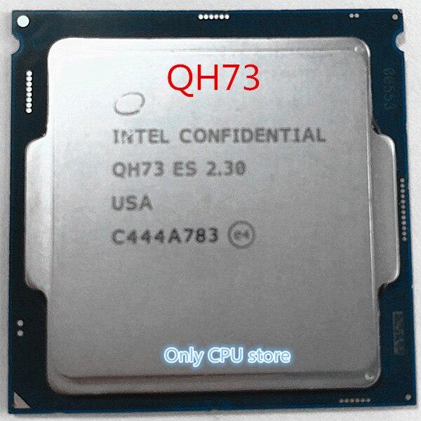 Intel QH73 ES I7 CPU processor Techniek versie van 6700K I7-6700K 2.3Ghz turbo boost 2.9GHZ 1151