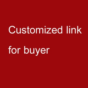 Customuized Link for buyer