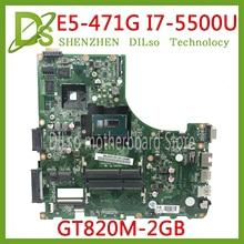 KEFU DA0ZQ0MB6E0 for Acer aspire E5-471 E5-471G V3-472P Laptop motherboard I7-5500U CPU with GT820M GPU original mainboard