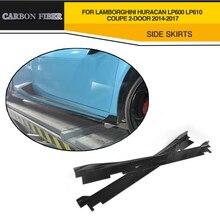 Jupes latérales en Fiber de carbone   Jupes latérales de style de voiture pour Lamborghini Huracan LP600 LP610 Coupe 2 porte 2014-2017