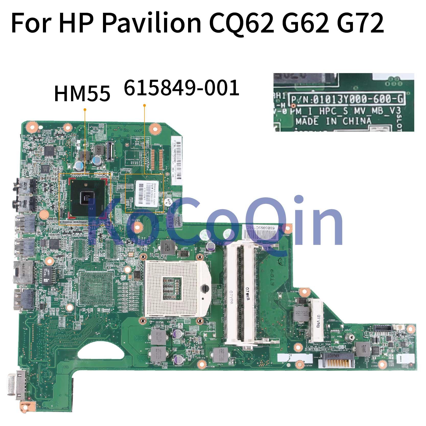 Материнская плата KoCoQin для ноутбука HP Pavilion CQ62 G62 G72 01013Y000-600-G 615849-001 615849-501 HM55