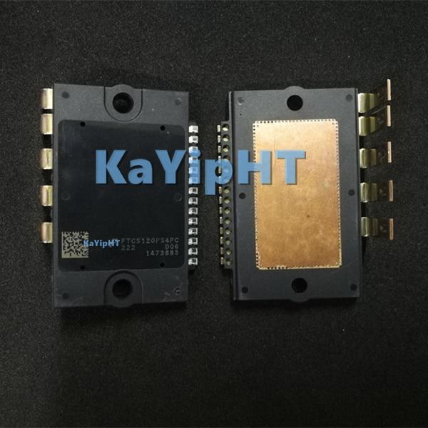 Бесплатная доставка, KaYipHT Новый FTCS120PS4PC FTCS120PS4PA, можно напрямую купить или связаться с продавцом.