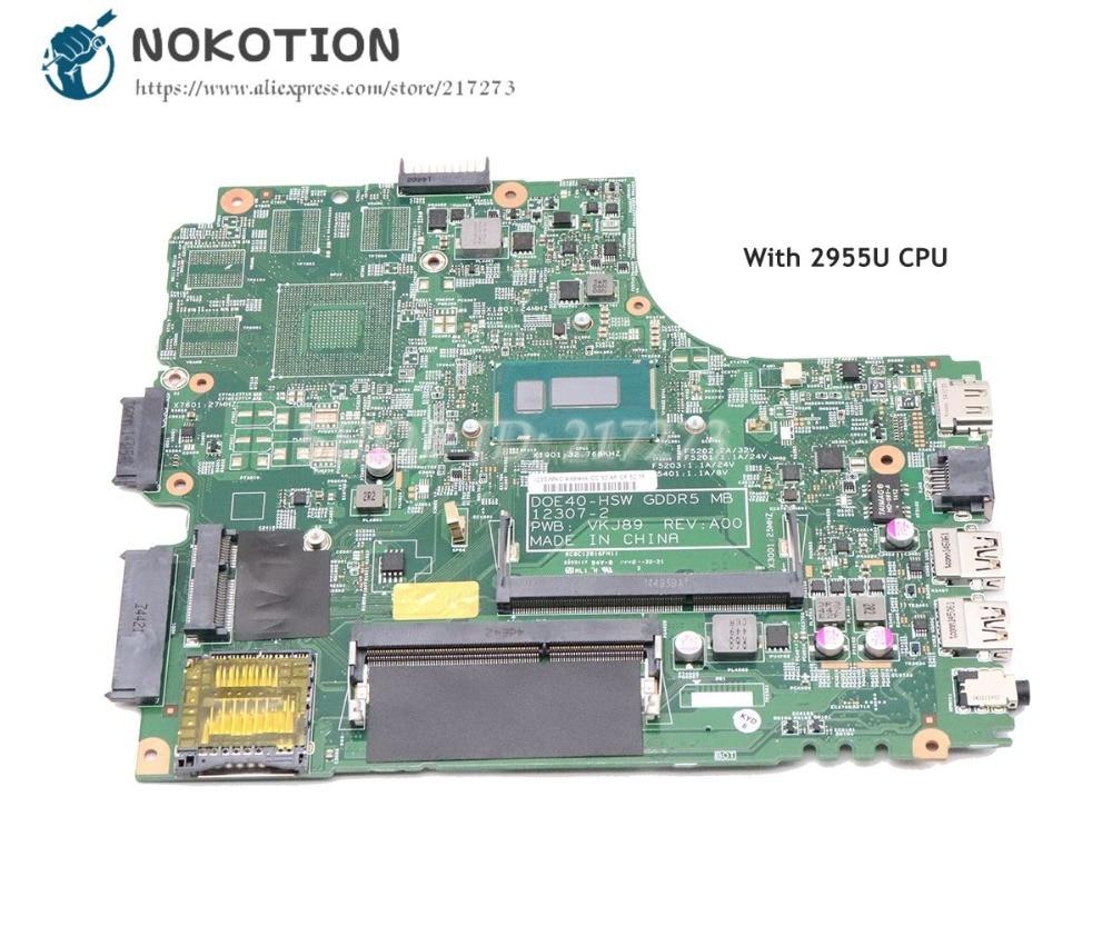 NOKOTION Para Dell Inspiron 3437 5437 Laptop Motherboard CN-09DJXD 9 DJXD DOE40-HSW 12307-2 PWB VKJ89 REV A00 2955U CPU DDR3