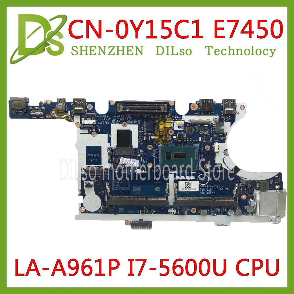 KEFU CN-0Y15C1 0Y15C1 para Dell Latitude E7450 placa base de computadora portátil ZBU10 LA-A961P I7-5600U placa base 100% prueba trabajo original