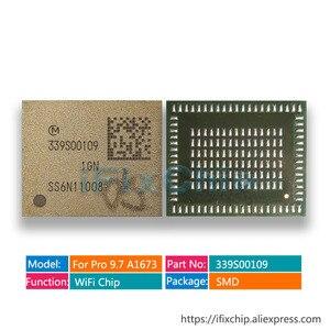 1pcs-10pcs/lot 339S00109 wifi module for ipad 9.7 A1673 WiFi bluetooth chip For ipad pro wifi ic Wi-Fi module Wi-Fi Version