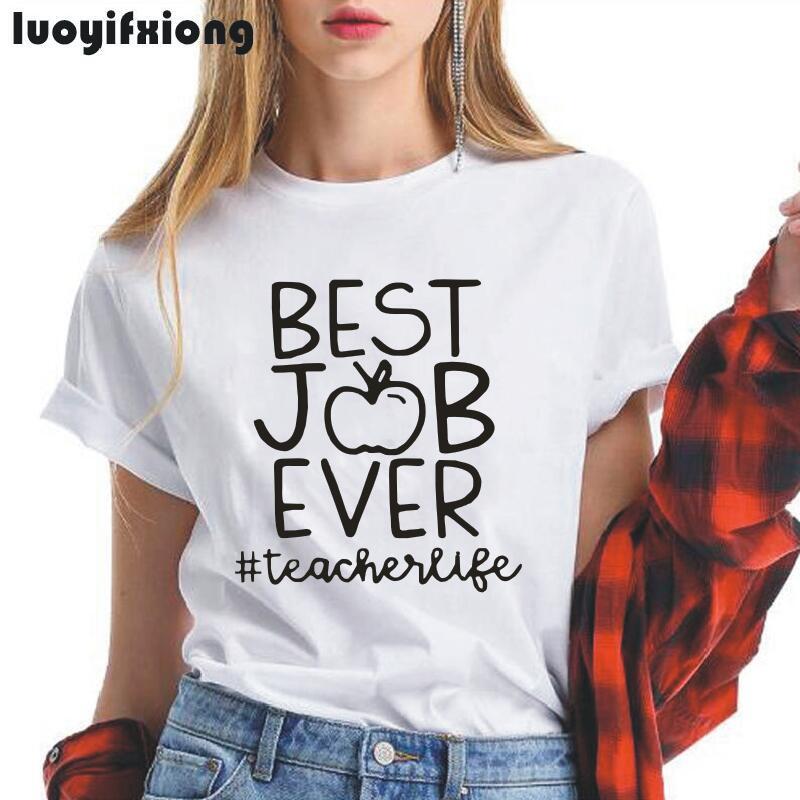 ¡Nuevo! Camiseta Harajuku 2019 para mujer con estampado de letras # Teacher Life Saying para el mejor trabajo
