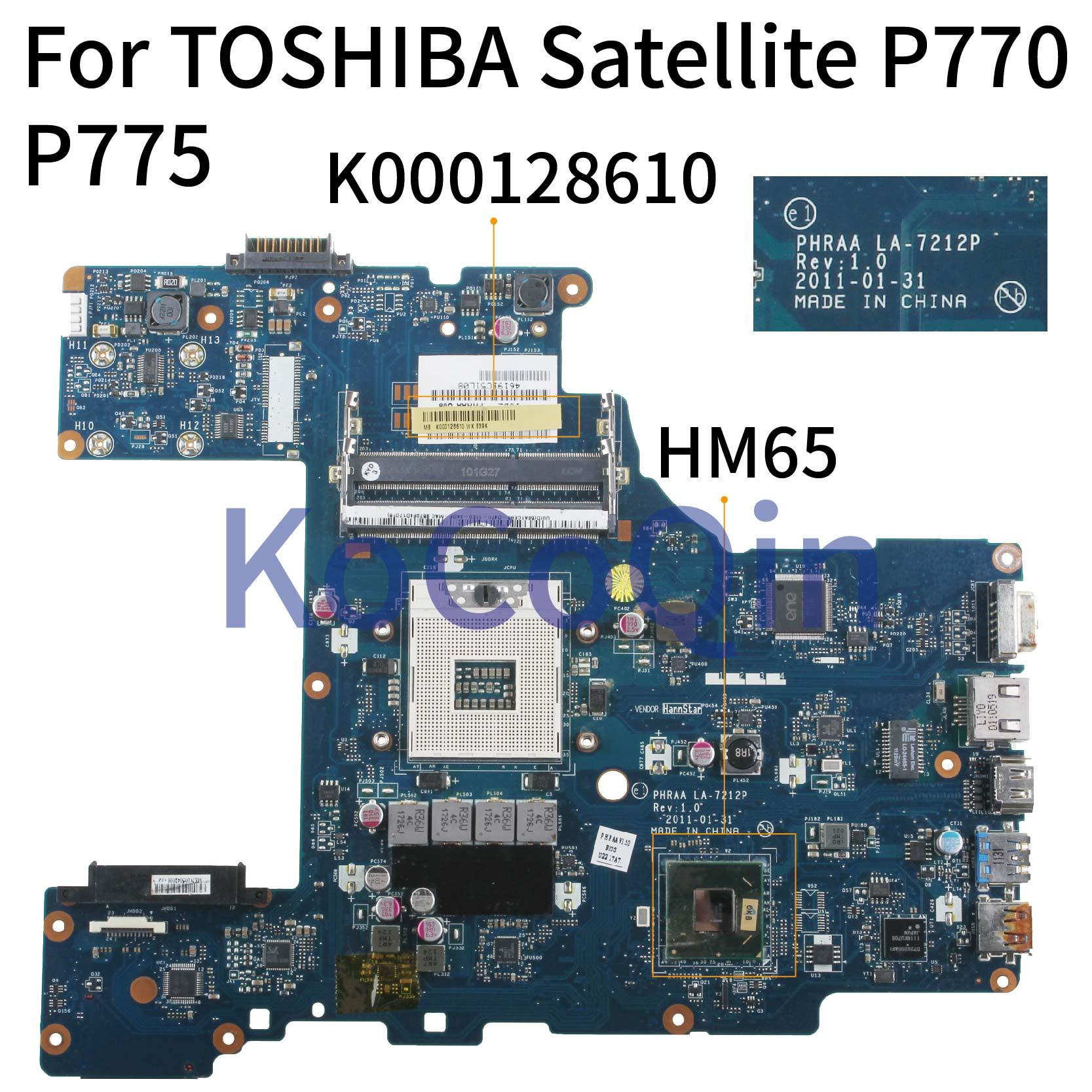KoCoQin اللوحة الأم لأجهزة الكمبيوتر المحمول توشيبا الأقمار الصناعية P770 P775 اللوحة الرئيسية PHRAA LA-7212P K000128610 HM65
