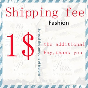 $1 Additional Pay on Your Order for Price difference , Shipping Cost , Sample Cost ,Custom Costs