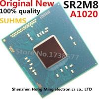 100% New SR2M8 A1020 BGA Chipset