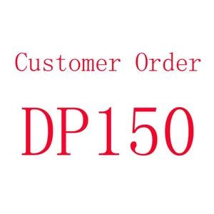 DP150 customer order,didn't send to other buyer
