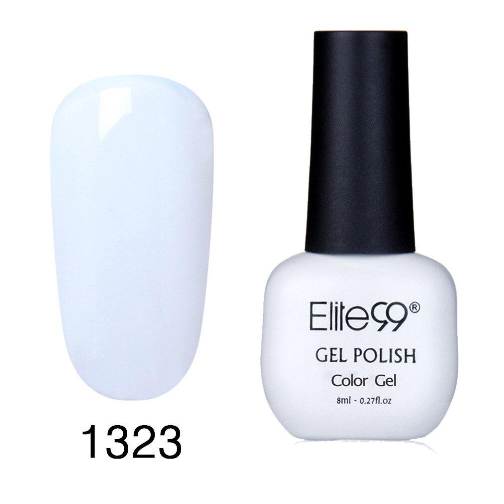 Elite99 8ml Reine Farbe Gel Nagellack Tränken Weg Vom UV Nagellack Vernis Semi Permanent Glück Lack Emaille Hybrid lacke Nägel