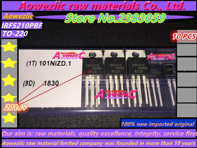 Aoweziic 2018+ 100% new imported original IRF5210PBF IRF5210 F5210 TO-220 power MOS tube 100V 40A