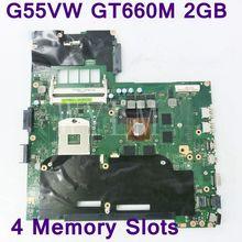 G55VW 4 слота для памяти GT660M 2 Гб N13E-GE-A2 материнская плата для ASUS G55V G55VW материнская плата для ноутбука DDR3 60-NB7MB1000-F02 полностью протестирована