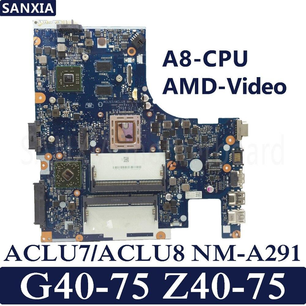 KEFU ACLU7/ACLU8 NM-A291 Laptop anakart Lenovo G40-75 Z40-75 G40 Z40 Test orijinal anakart A8-CPU AMD-Video