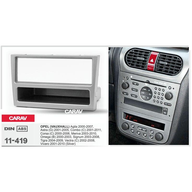 1 Din Radio Fascia para OPEL Agila Astra (G) Combo (C) Corsa (C) meriva Tigra Vectra (C) DVD estéreo Panel Dash Monte CARAV 11-419