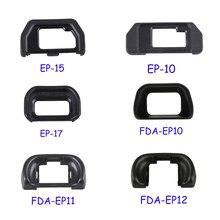 EP-15 EP-10 EP-17 FDA-EP10 FDA-EP11 FDA-EP12 wizjer oko puchar okular Eyecup dla Olympus dla Sony lustrzanka
