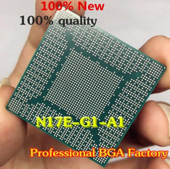N17E-G1-A1 N17E G1 A1 100% New 100% work with lead free balls