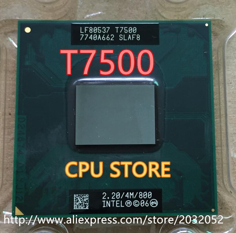 Intel Core Duo T7500 CPU 4M Cache/2,2 GHz/800MHz FSB Dual-Core portátil procesador 965 chipset (trabajo 100% envío gratis)