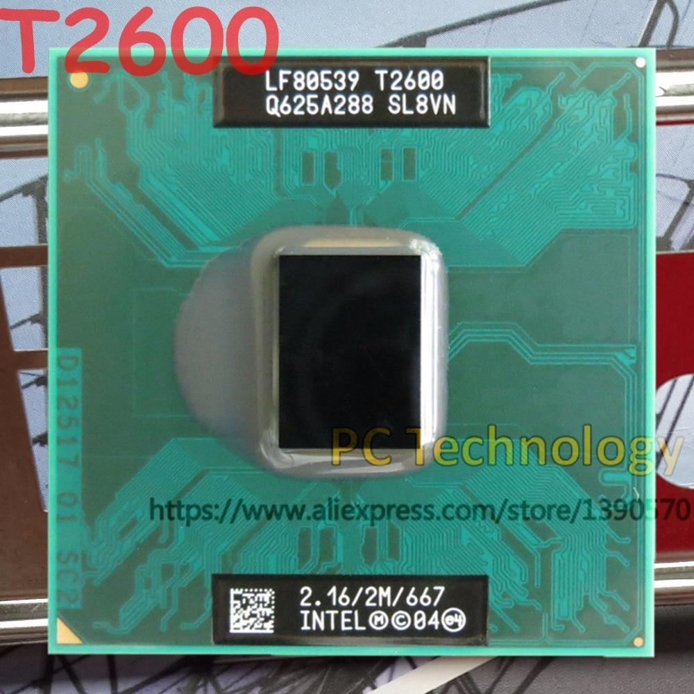 CPU Original Intel T2600 2,16 GHz/2M/667, procesador de CPU portátil, envío gratis (envío dentro de 1 día) Socket 479 para GM45 PM45