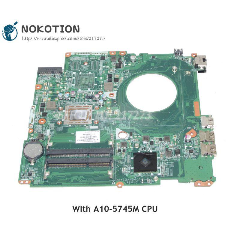 NOKOTION 763424-501 763424-001 материнская плата для ноутбука HP Pavilion 17-F DAY23AMB6C0 A10-5745M CPU DDR3