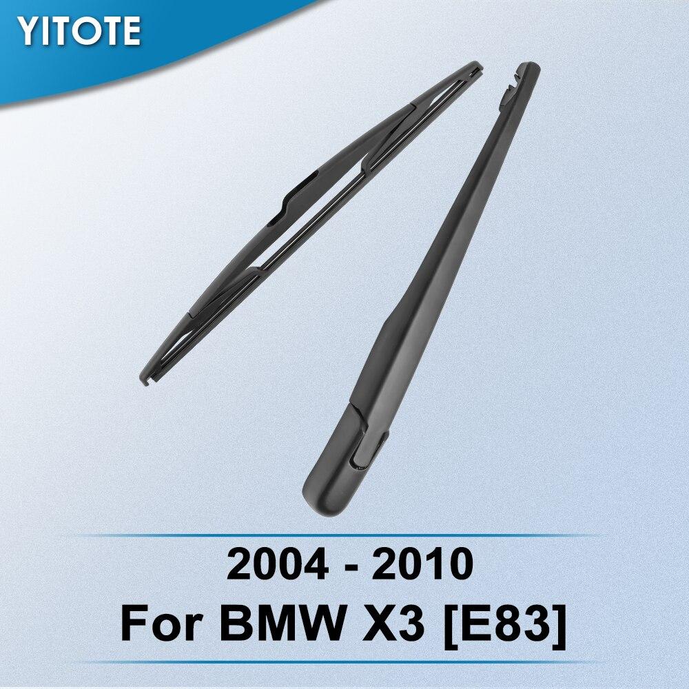 YITOTE limpiaparabrisas trasero y brazo para BMW X3 [E83] 2003, 2004, 2005, 2006, 2007, 2008, 2009, 2010