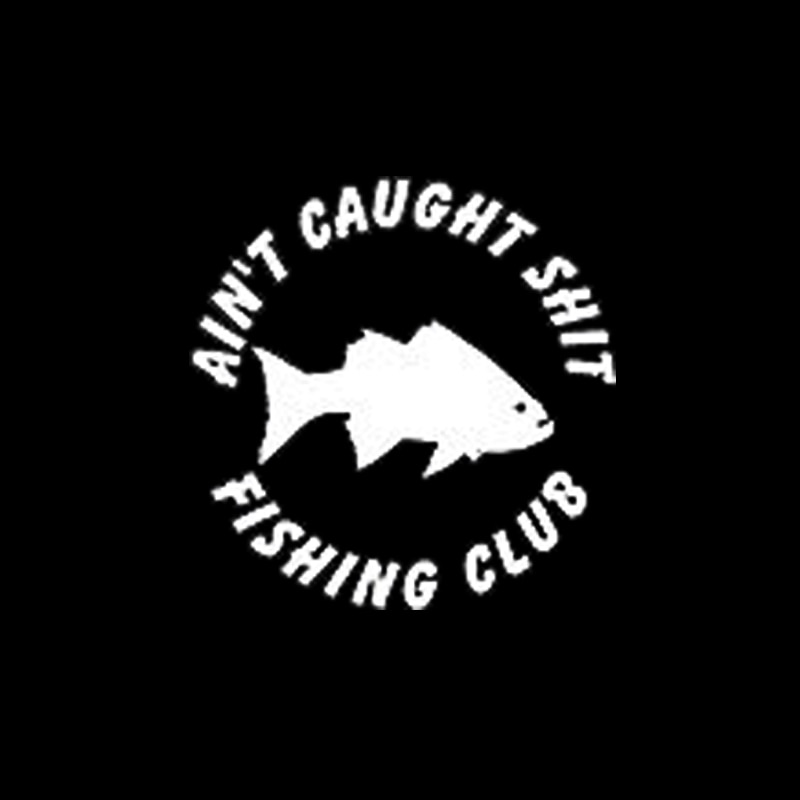 Aint Caught The Fishing Club's Car Bumper Sticker Interesting Drift Jdm 4x4 Wall Art Fish Vinyl Decal Fittings