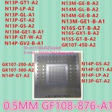 Template: GK107-300-A2 N14P-GT-A2 N14P-GS-A2  N14P-GT1-A2 N14P-LP-A2 N13P-GT-A2 GF108-876-A1