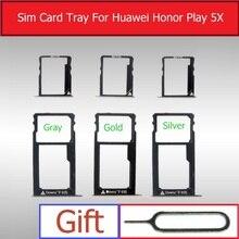 1 support de plateau de carte Micro SD + Sim pour Huawei Honor Play 5X KIW-TL00H TL00 L23 CL00 AL10 UL00/Glory 5x