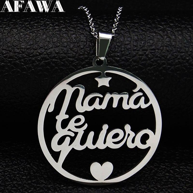 ¡Novedad de 2020! Collares de acero inoxidable para mujer de Mama Te Quiero, gargantillas de Color plateado, collar de joyería, acero inoxidable, collares de mujer N407S01