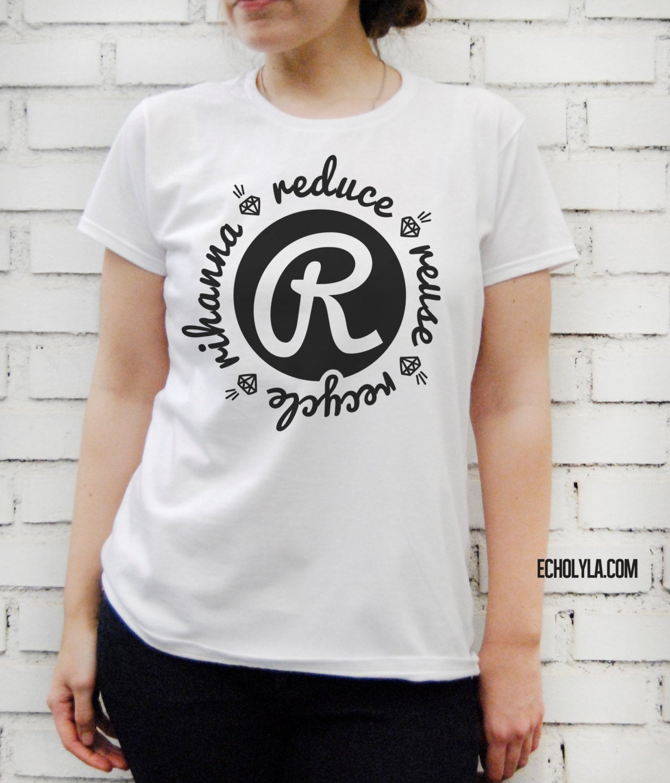 Harajuku reducir reutilizar reciclar Rihanna camiseta mujer moda algodón camiseta Unisex Hiphop manga corta Camiseta Streetwear