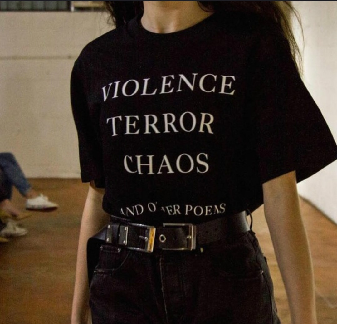 Violence Terror Chaos and Other Poems Quotes Unisex T shirts Harajuku Fashion Summer Cotton Street S