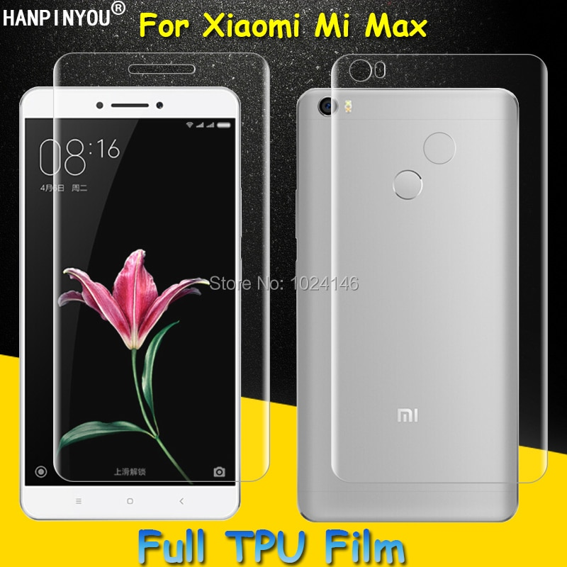 Front / Back Full Coverage Clear Soft TPU Film Screen Protector For Xiaomi Mi Max Mimax Cover Curved