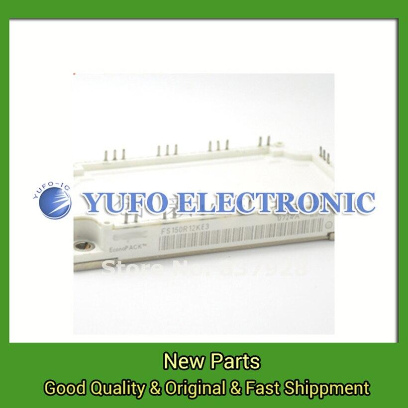 Envío gratis 1 piezas FS150R12KE3 módulo de potencia original nuevo suministro especial Bienvenido a la orden